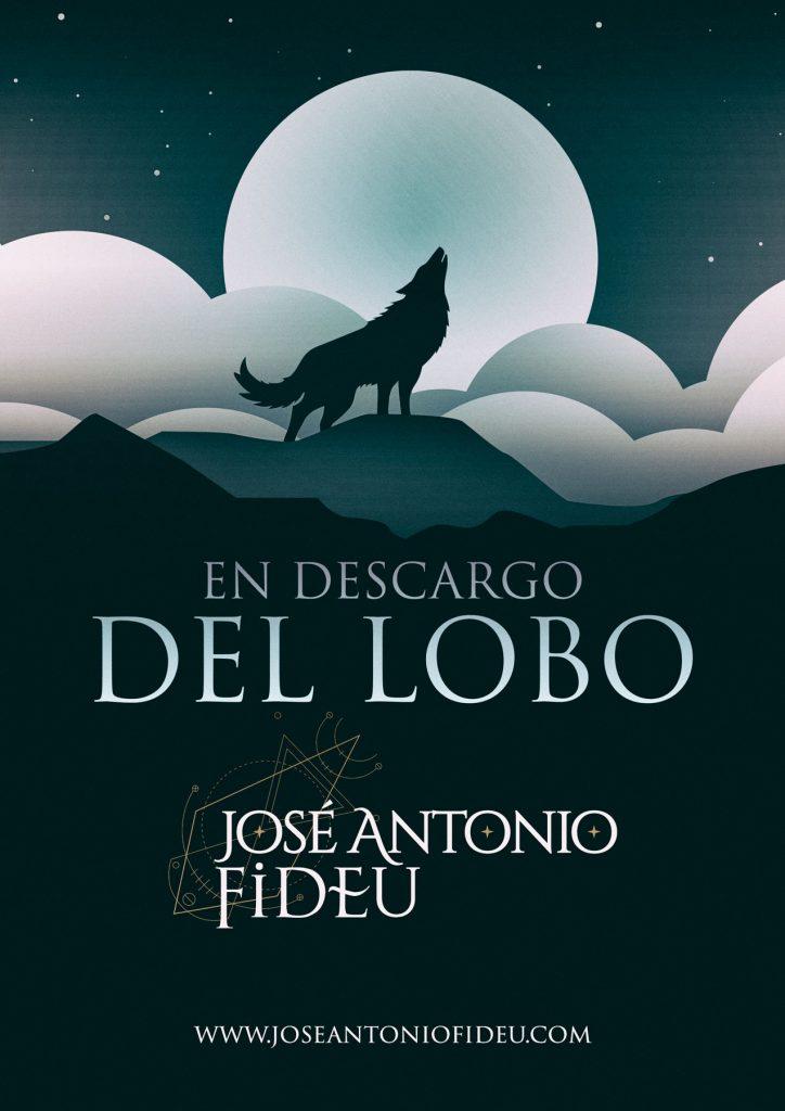 En descargo del lobo - José Antonio Fideu
